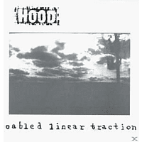 Hood - Cabled Linear Traction [CD]