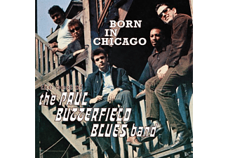 The Paul Butterfield Blues Band - Born in Chicago - (CD)