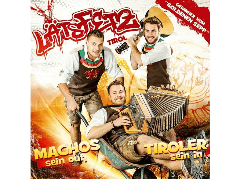 Läts Fetz - Machos sein out,Tiroler sein in [CD]