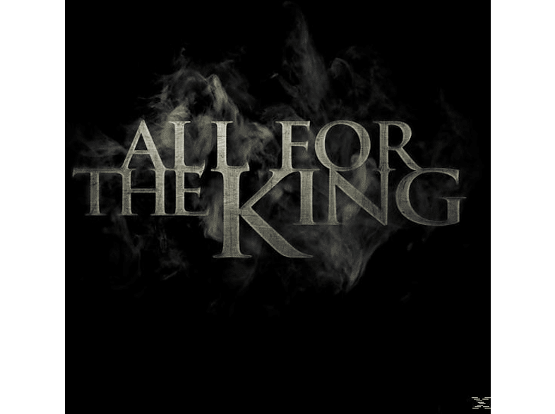 All For The King - All for the King [CD]