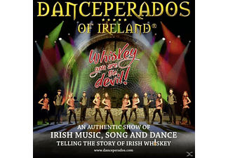 Danceperados Of Ireland - Whiskey You Are The Devil - (CD)