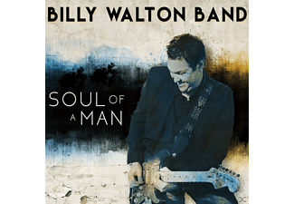 Walton Billy Band - Soul Of A Man - (CD)