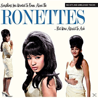 The Ronettes - Everything You Wanted To Know About The Ronettes [CD]