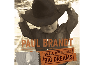 Paul Brandt - Small Towns & Big Dreams - (CD)
