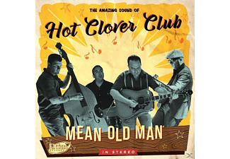 Hot Clover Club - Mean Old Man - (CD)