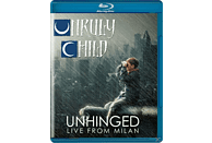 Unruly Child - Unhinged-Live In Milan [Blu-ray]