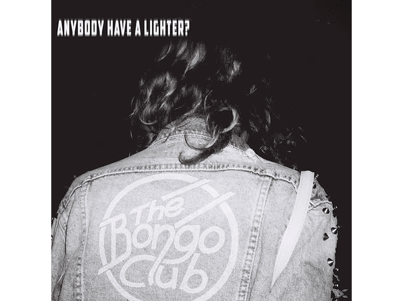 The Bongo Club - Anybody Have A Lighter? [CD]
