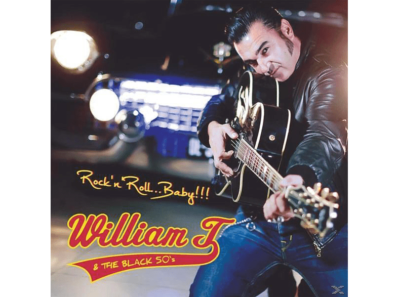William T & The Black 50's - Rock'n'Roll,Baby!!! [CD]