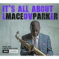 Maceo Parker - It's All About Love [CD]