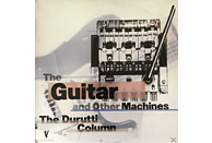 The Durutti Column - The Guitar And Other Machines (Deluxe Editon) [CD]