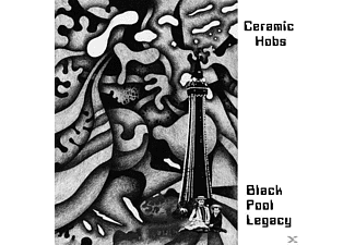 The Ceramic Hobs - Black Pool Legacy - (Vinyl)