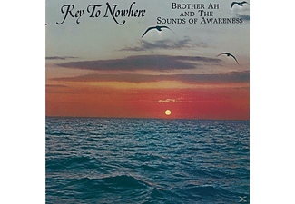 Brother Ah & The Sounds Of Awareness - Key To Nowhere - (CD)