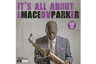 Maceo Parker - It's All About Love (180g LP inkl.Bonus Track) [Vinyl]