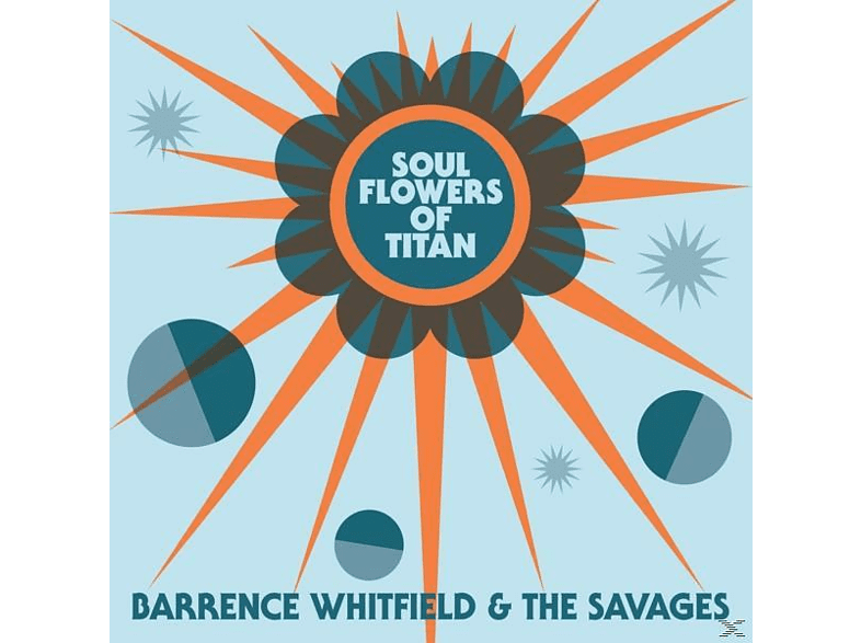 WHITFIELD BARRENCE<multisep/>SAVAGES - SOUL FLOWERS OF TITAN [CD]