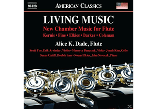 Alice K./+ Dade - Living Music: New Chamber Music for Flute - (CD)