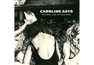 Caroline Says - No Fool Like An Old Fool - (LP + Download)