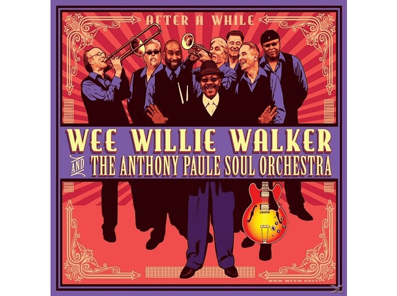 Wee Willie Walker & The Anthony Paule Soul Orchestra - After A While [CD]