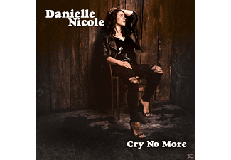 NICOLE DANIELLE - CRY NO MORE - (CD)