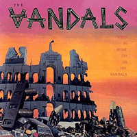 The Vandals - When In Rome Do As The Vandals [Vinyl]