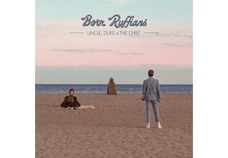 Born Ruffians - Uncle, Duke & The Chief - (Vinyl)