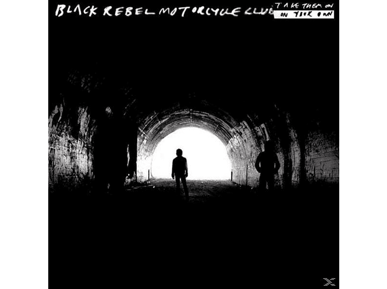 Black Rebel Motorcycle Club - Take Them On,On Your Own [Vinyl]