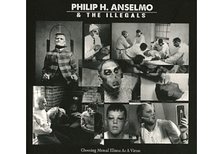 Philip H. Anselmo & The Illegals - Choosing Mental Illness As A Virtue (CD)