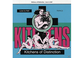 Kitchens Of Distinction - Love Is Hell - (Vinyl)