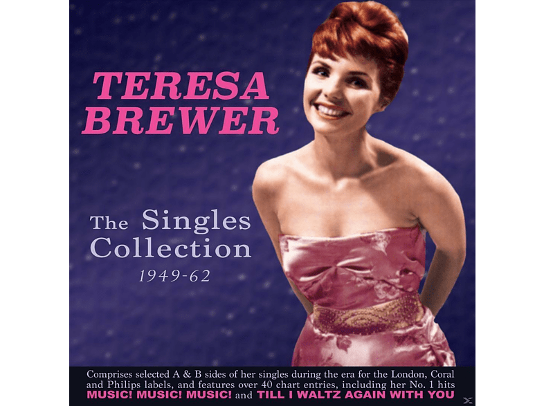 Teresa Brewer - The Singles Collection 1949-62 [CD]