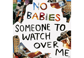 NO BABIES - SOMEONE TO WATCH OVER ME - (Vinyl)