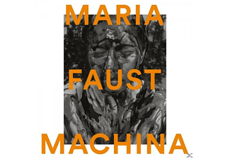 Maria Faust - Machina - (CD)