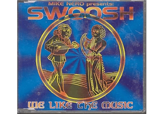 Swoosh - WE LIKE THE MUSIC - (Maxi Single CD)