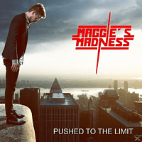 Maggie's Madness - Pushed To The Limit [CD]