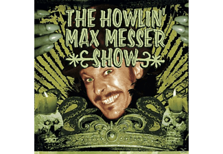 The Howlin' Max Messer Show - The Howlin' Max Messer Show - (CD)
