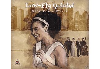 Low-fly Quintet - Stop For A While - (CD)