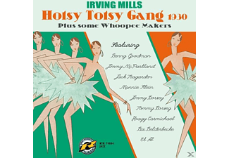 Irving Mills - Hotsy Totsy Gang 1930 Plus Some Whoopee Makers - (CD)