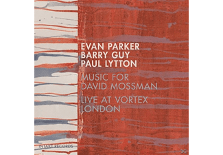 Parker, Evan / Guy, Barry / Lytton, Paul - Music For David Mossman - (CD)
