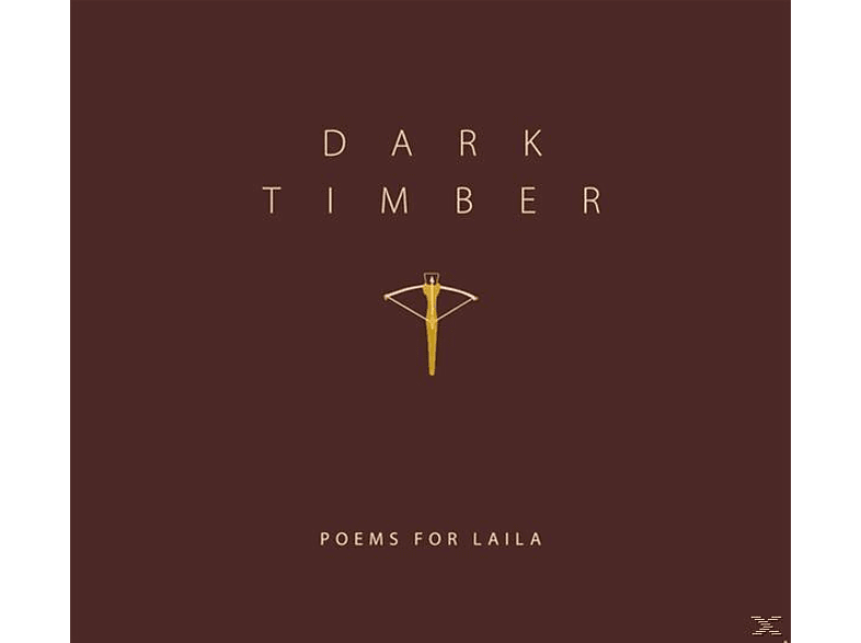 Poems For Laila - DARK TIMBER [CD]