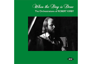 VARIOUS - WHEN THE DAY IS DONE-ORCHESTRATIONS OF R.KIRBY - (CD)