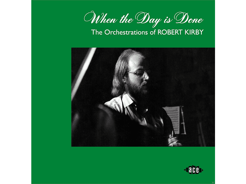 VARIOUS - WHEN THE DAY IS DONE-ORCHESTRATIONS OF R.KIRBY [CD]
