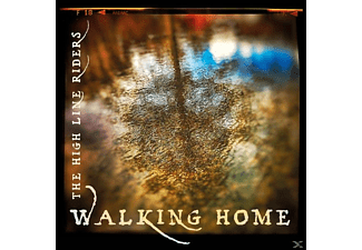 High Line Riders - Walking Home - (CD)