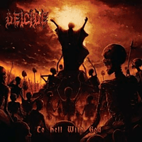 Deicide - To Hell With God (Fire Splatter/BF 2016) [Vinyl]