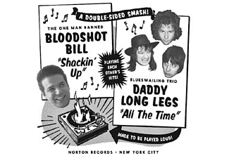 BLOODSHOT BILL/DADDY LONG LEGS - shackin'' up / all the time - (Vinyl)