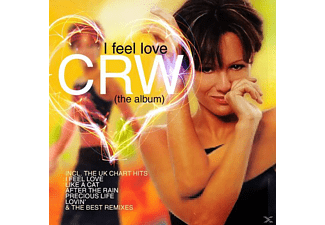 Crw - I Feel Love (The Album) - (CD)