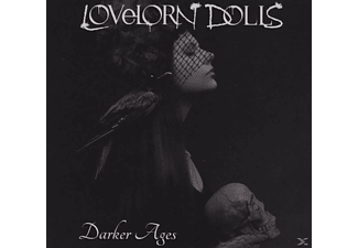 LOVELORN DOLLS - Darker Ages - (CD)