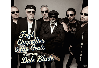 Fred Chapellier & The Gents Featuring Dale Blade - Set Me Free - (CD)
