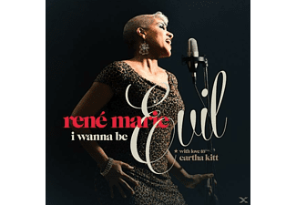 René Marie - I WANNA BE EVIL (WITH LOVE TO EARTHA KITT) - (CD)