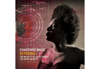 Charenee Wade - Offering: The Music Of Gil Scott-Heron & B.Jackson - (CD)