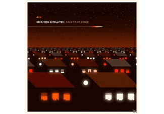 Steaming Satellites - Back From Space (Ltd.Orange LP+MP3/180g) - (LP + Download)