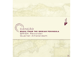 Brisk Recorder Quartet Amsterdam - Cancao-Music From The Iberian Peninsula - (CD)