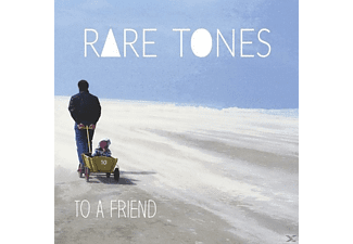 Rare Tones - To A Friend - (CD)